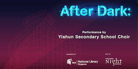 Singapore Night Festival - Performance by Yishun Secondary School Choir tickets