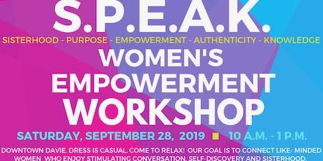 S.P.E.A.K. Women's Empowerment Workshop - Saturday, September 28, 2019 tickets