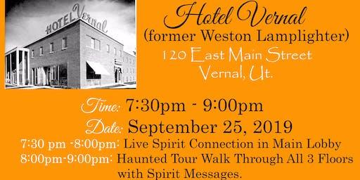 "LIVE ""SPIRIT CONNECTION"" EVENT HOTEL VERNAL HAUNT WITH SALT LAKE MEDIUM"
