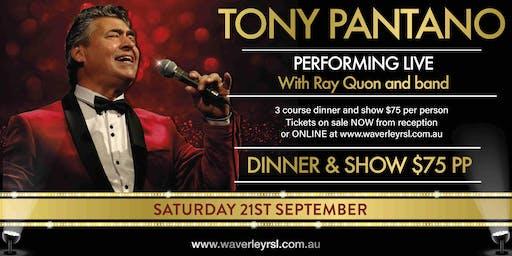 Tony Pantano - Dinner & Show