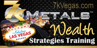 WEALTH STRATEGIES Gold Rush Event NORTH LAS VEGAS (GUESTS FREE)
