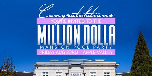 Million Dolla Mansion Pool Party