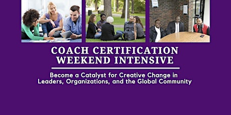 Coach Certification Weekend Intensive - Silver Spring, MD tickets