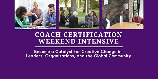 Coach Certification Weekend Intensive - Silver Spring, MD