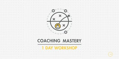 Coaching Mastery Workshop
