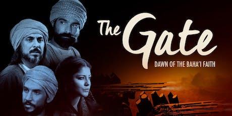 THE GATE: DAWN OF THE BAHA'I FAITH tickets