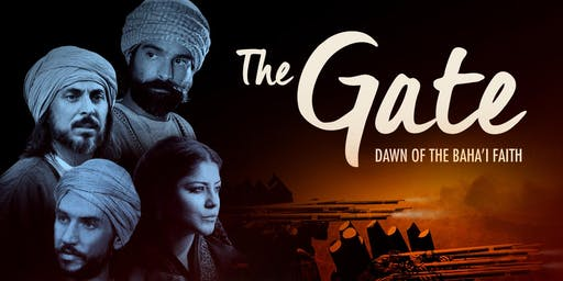 THE GATE: DAWN OF THE BAHA'I FAITH