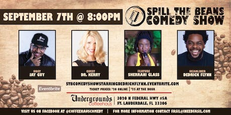 Spill the Beans Stand Up Comedy Show- Dedrick Flynn (Special Event) tickets