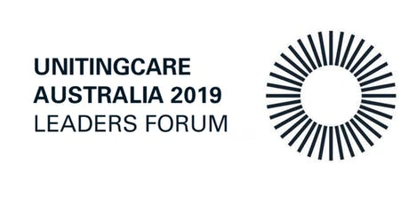 UnitingCare Australia - 2019 Leaders Forum tickets