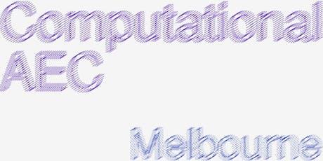 Computational AEC - Melbourne : August 2019 tickets