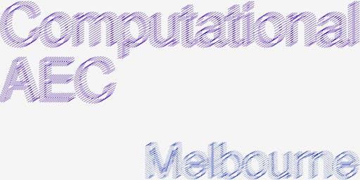 Computational AEC - Melbourne : August 2019