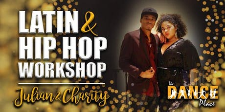 LATIN & HIP HOP WORKSHOP WITH JULIAN AND CHARITY tickets