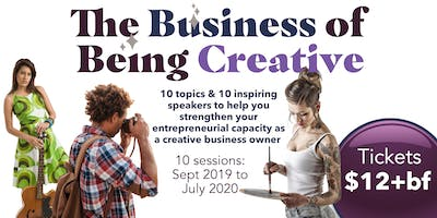 The Business of Being Creative - Nov 2019