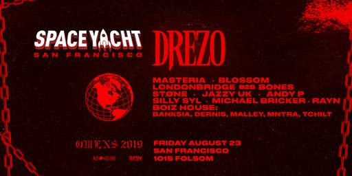 SPACE YACHT SF with DREZO & special guests at 1015 FOLSOM