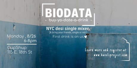 BIODATA | NYC's New Desi Single Mixer tickets