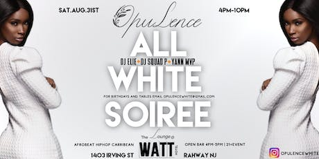 OPULENCE -  ALL WHITE SOIREE tickets