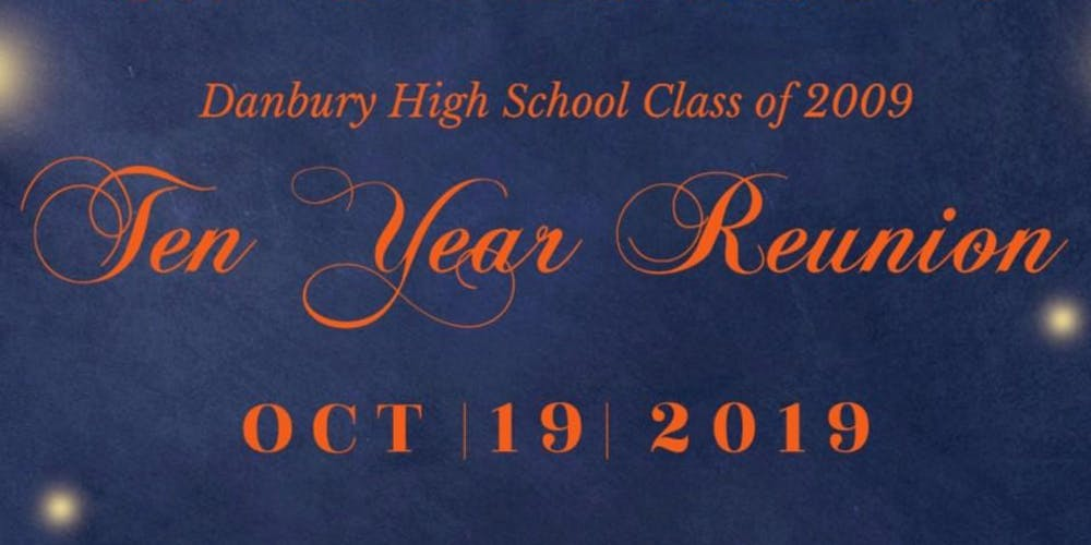 Danbury High School Class of 2009 Ten Year Reunion
