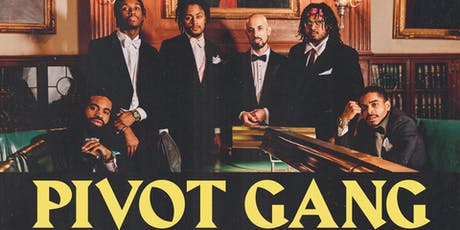 Pivot Gang tickets