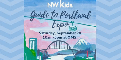 NW Kids Magazine's Guide to Portland Expo 2019