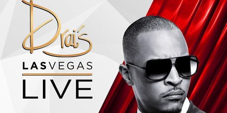 TI LIVE - Drai's Nightclub - Vegas Guest List - HipHop - September 7 tickets