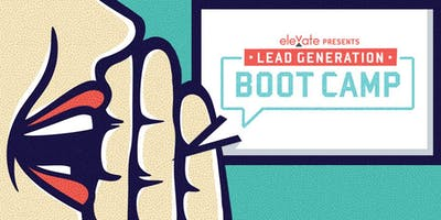 Miami Springs, FL - MIAMI - Lead Generation Boot Camp 9:30am & 12:30pm