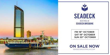 Seadeck Brisbane Saturday Cruise Sat. 19th Oct. tickets
