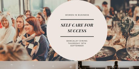 Women In Business: Self Care for Success tickets