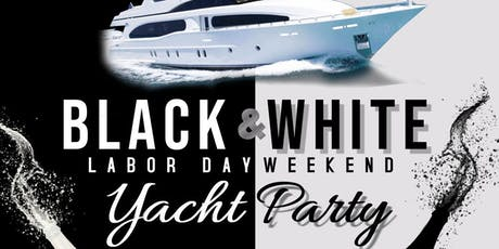 Labor Day Weekend Black & White Yacht Party tickets