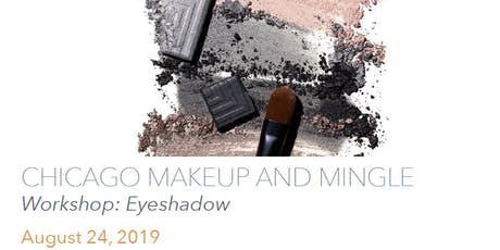 Chicago Makeup and Mingle Workshop - Eyeshadow tickets
