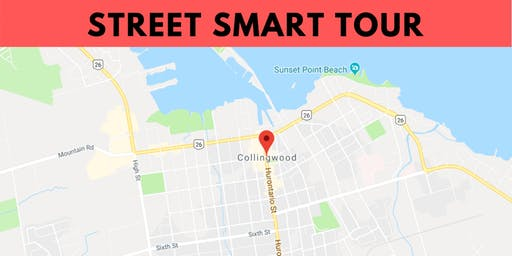 [Street Smart Tour] September 19 • Collingwood/Blue Mountain