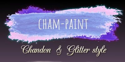 Cham-Paint Chandon & Glitter Style