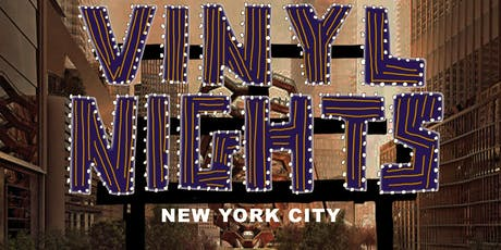 Vinyl Nights - Back in New York City   tickets