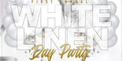 1st Annual White Linen Day Party