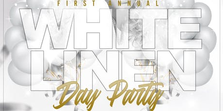 1st Annual White Linen Day Party tickets