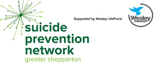 Greater Shepparton Suicide Prevention Network Community Information Evening