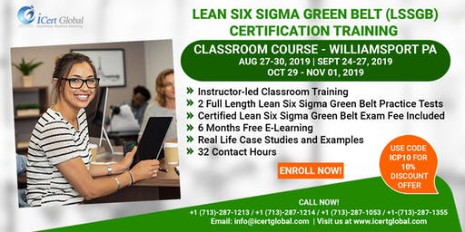 Lean Six Sigma Green Belt (LSSGB) Certification Training Course in Williamsport, PA, USA.