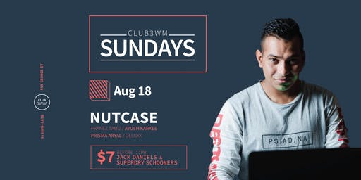 Club3wm Sundays ft. DJ NUTCASE
