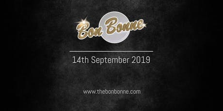 Bon Bonne  - Summer Party - 14th September 2019 tickets