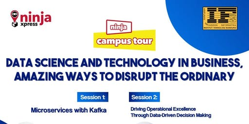 Ninja Xpress Campus Tour - Data Science and Technology in Business