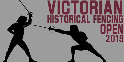 Victorian Historical Fencing Open