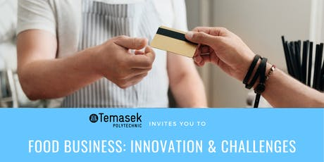 Food Business: Innovation & Challenges tickets