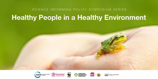 Australian Committee for IUCN: Healthy People in a Healthy Environment symposium