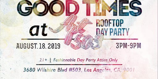 Good Times @ Apartment 503 (Rooftop Day Party)