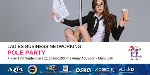 District32 Ladies Business Networking - Pole Party in Mandurah - Fri 13th Sept