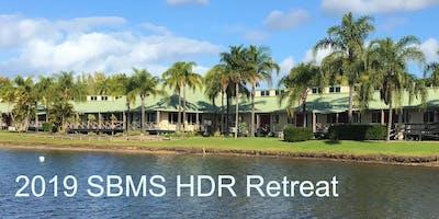 2019 SBMS HDR Retreat