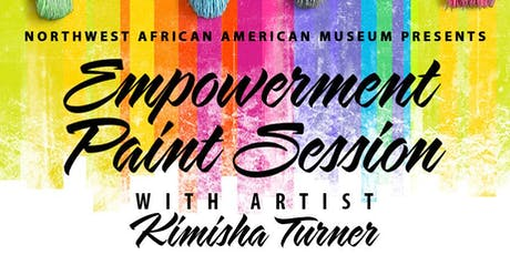 Empowerment Paint session with artist Kimisha Turner tickets
