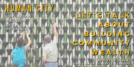 Human City: building community wealth tickets