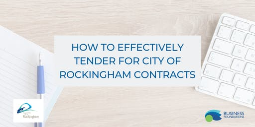 How To Effectively Tender For City Of Rockingham Contracts