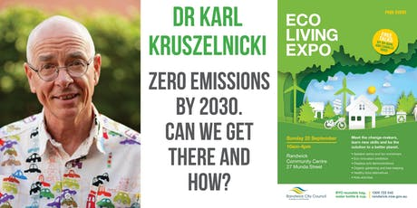 Dr Karl Kruszelnicki – Zero emissions by 2030. Can we get there and how?  tickets
