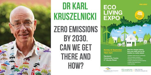 Dr Karl Kruszelnicki – Zero emissions by 2030. Can we get there and how?